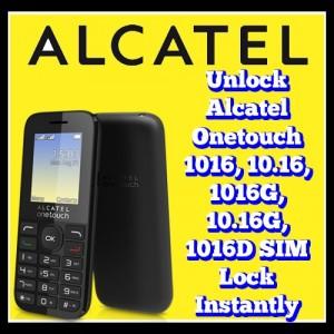 Unlock Alcatel Onetouch 1016, 10.16, 1016G, 10.16G, 1016D SIM Lock Instantly